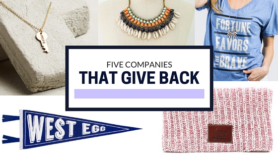 5 Companies that Give back